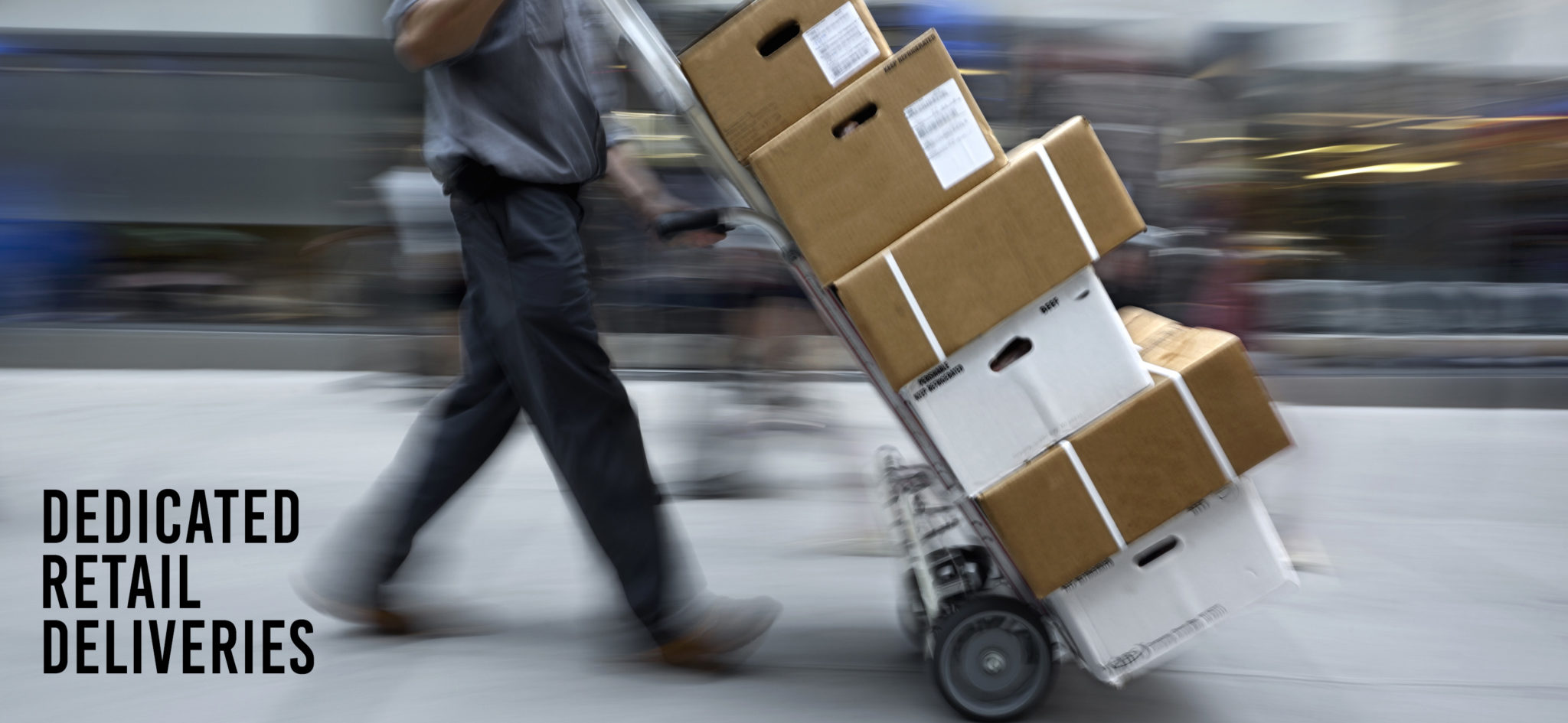 Dedicated Retail Deliveries